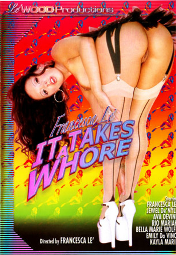 Download It Takes A Whore from Le'Wood Productions only at VideosZ.com